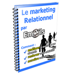 Le Marketing Relationnel Par Email